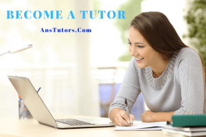 Become a tutor on AnsTutors