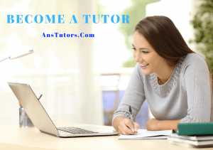 Become a Tutors on AnsTutors.Com